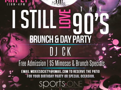 I Still Love the 90's Brunch – Sports One